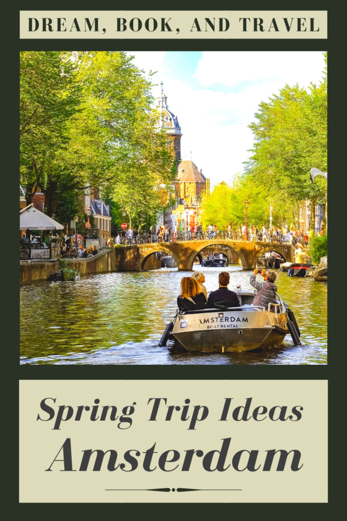 Spring Weekend in Amsterdam personalized itinerary pin