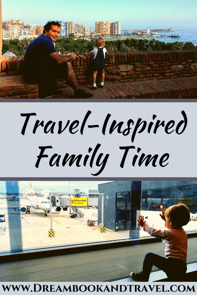 PIN - Top 5 travel-inspired family quality time activities