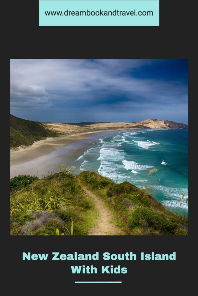 New Zealand South Island with kids - PIN IT!