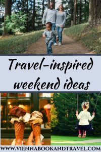 travel-inspired weekend routine with a toddler
